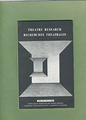 Theatre Research Recherches Theatrales: Volume VIII, No. 2, 1966.: International Federation for ...
