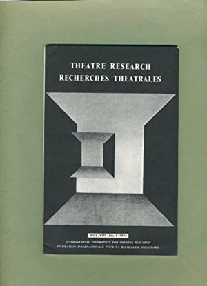 Theatre Research Recherches Theatrales: Volume VIII, No. 1, 1966.: International Federation for ...