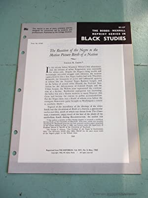 THE REACTION OF THE NEGRO TO THE MOTION PICTURE BIRTH OF A NATION (Bobbs-Merrill Reprint Series in ...
