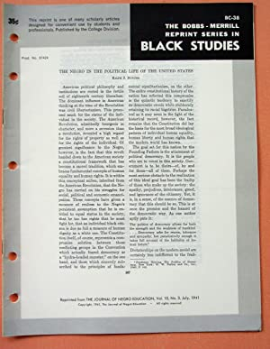 THE NEGRO IN THE POLITICAL LIFE OF THE UNITED STATES (Bobbs-Merrill Reprint Series in Black Studies...