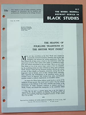 THE SHAPING OF FOLKLORE TRADITIONS IN THE BRITISH WEST INDIES (Bobbs-Merrill Reprint Series in ...