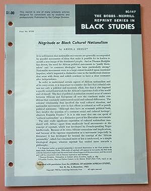 NEGRITUDE OR BLACK CULTURAL NATIONALISM (Bobbs-Merrill Reprint: Abiola Irele