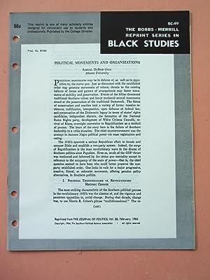 POLITICAL MOVEMENTS AND ORGANIZATIONS (Bobbs-Merrill Reprint Series in Black Studies: BC-49): ...