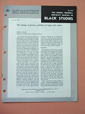 THE STRATEGY OF PROTEST: PROBLEMS OF NEGRO CIVIC ACTION (Bobbs-Merrill Reprint Series in Black ...