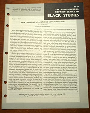 RACE PREJUDICE AS A SENSE OF GROUP POSITION (Bobbs-Merrill Reprint Series in Black Studies: BC-29):...