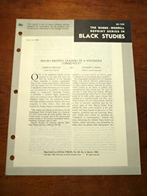 NEGRO PROTEST LEADERS IN A SOUTHERN COMMUNITY (Bobbs-Merrill Reprint Series in Black Studies: BC-...