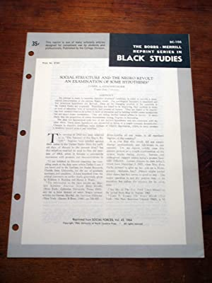 SOCIAL STRUCTURE AND THE NEGRO REVOLT: AN EXAMINATION OF SOME HYPOTHESES (Bobbs-Merrill Reprint ...
