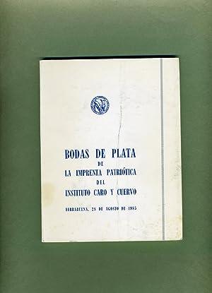 Bodas De Plata De La Imprenta Patriotica: Jose Eduardo Jimenez.