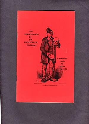 Emancipation Of The Encyclopedia Salesman: A Narrative Poem.: Phillips, Louis (SIGNED)