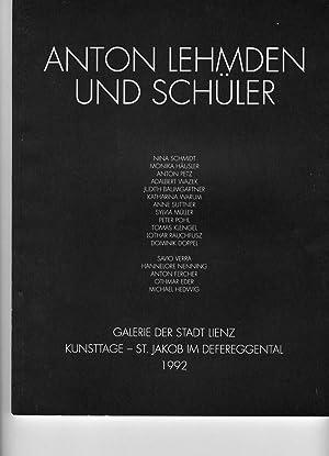 Anton Lehmden und Schuler: Galerie der Stadt lienz Kunsttage -- St. Jakob im Defereggental 1992: 4 ...