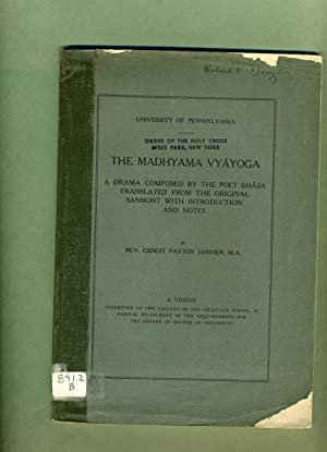 The Madhyama Vyayoga: A Drama Composed by: Rev. Ernest Paxton
