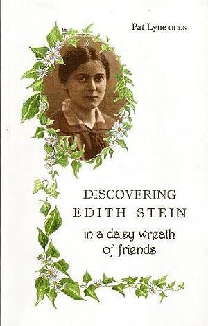 Discovering Edith Stein: in a daisy wreath: Pat Lyne, OCDS