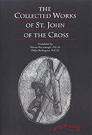 The Collected Works of St John of: Kavanaugh/ Rodriguez