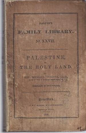 PALESTINE OR THE HOLY LAND: Russell, Michael