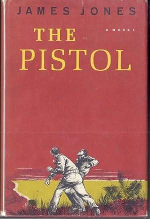 THE PISTOL: Jones, James