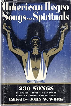 AMERICAN NEGRO SONGS AND SPIRITUALS: Wouk, John