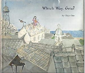 WHICH WAY, GETA?: Ono, Chiyo