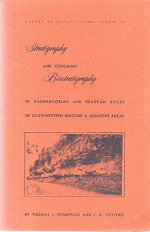STRATIGRAPHY AND CONODONT BIOSTRATIGRAPHY OF KINDERHOOKIAN AND OSAGEAN: Thompson, Thomas