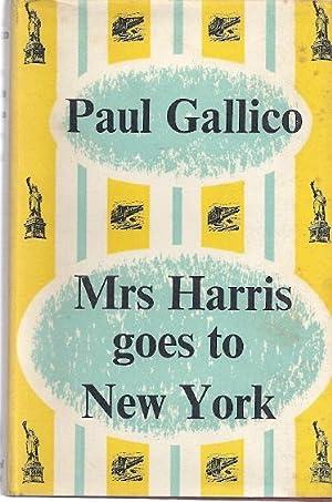 MRS. HARRIS GOES TO NEW YORK: Gallico, Paul