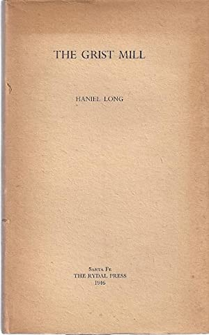 THE GRIST MILL: Long, Haniel