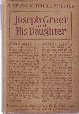 JOSEPH GREER AND HIS DAUGHTER: Webster, Henry Kitchell