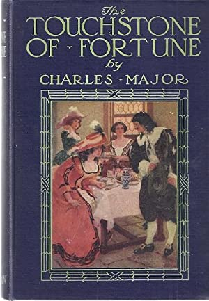 THE TOUCHSTONE OF FORTUNE: Major, Charles