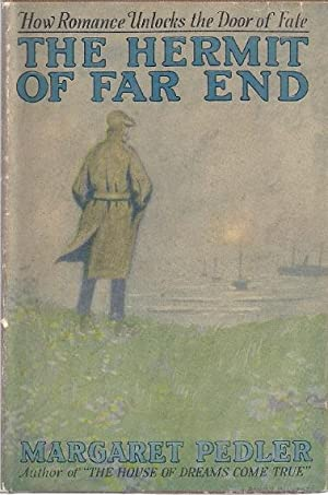 THE HERMIT OF FAR END: Pedler, Margaret