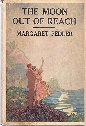 THE MOON OUT OF REACH: Pedler, Margaret