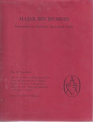 HAJAR BIN HUMEID: INVESTIGATIONS AT A PRE-ISLAMIC SITE IN SOUTH ARABIA: Van Beek, Gus