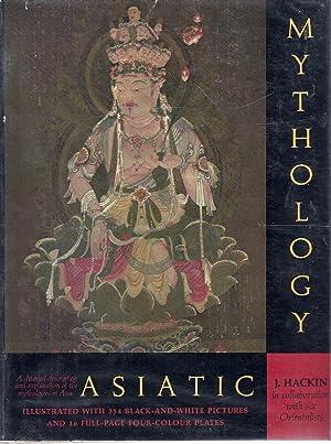 ASIATIC MYTHOLOGY: Hackin, J.