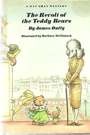 THE REVOLT OF THE TEDDY BEARS: Duffy, James