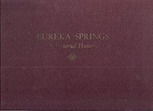 EUREKA SPRINGS; A PICTORIAL HISTORY: Eureka Springs Carnegie Public Library Association