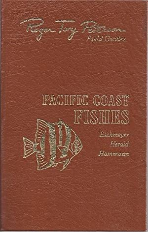 PACIFIC COAST FISHES OF NORTH AMERICA FROM THE GULF OF ALASKA TO BAJA: Eschmeyer, William