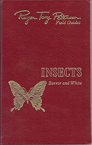 INSECTS OF AMERICA NORTH OF MEXICO: Borror, Donald and Richard White
