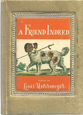A FRIEND INDEED: Untermeyer, Louis