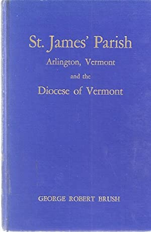 ST.JAMES' EPISCOPAL CHURCH, ARLINGTON, VERMONT: Brush, George Robert