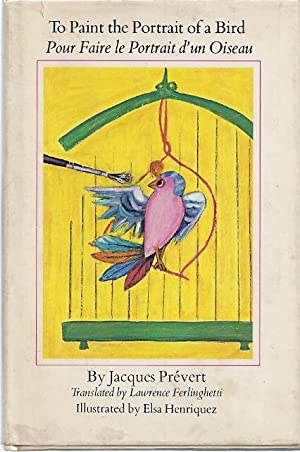 TO PAINT THE PORTRAIT OF A BIRD: Prevert, Jacques
