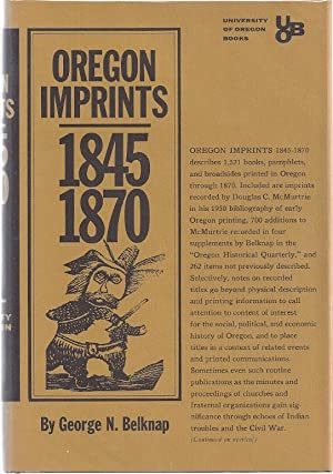 OREGON IMPRINTS 1845-1870: Belknap, George