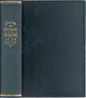 COLLECTIONS OF THE KANSAS STATE HISTORICAL SOCIETY 1926-1928: Connelley, William Elsey, ed.