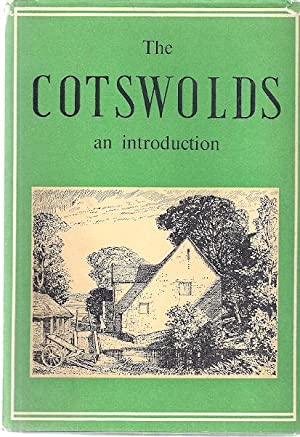 THE COTSWOLDS; AN INTRODUCTION: Green, Kenneth