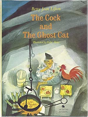 THE COCK AND THE GHOST CAT: Lifton, Betty Jean