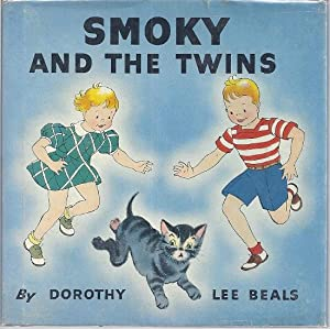 SMOKY AND THE TWINS: Beals, Dorothy Lee