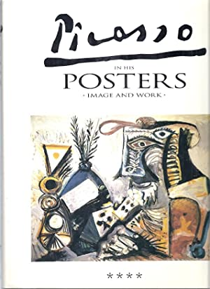 PICASSO IN HIS POSTERS: IMAGE AND WORK. VOLUME 4: Rodrigo, Luis Carlos