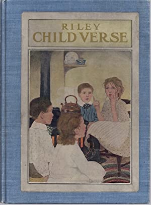 RILEY CHILD VERSE: Riley, James Whitcomb