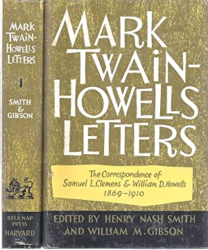 MARK TWAIN-HOWELLS LETTERS: Smith, Henry Nash and William Gibson