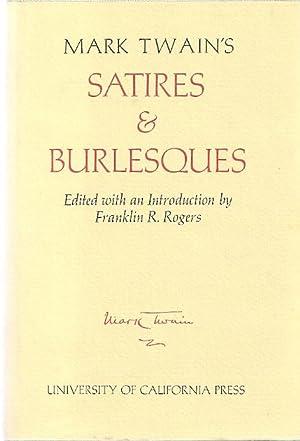 MARK TWAIN'S SATIRES & BURLESQUES (The Papers of Mark Twain): Twain, Mark