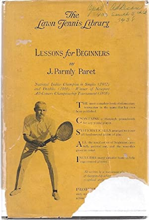 LAWN TENNIS LESSONS FOR BEGINNERS: Paret, J. Parmly