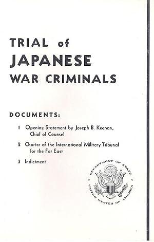 TRIAL OF JAPANESE WAR CRIMINALS: International Military Tribunal
