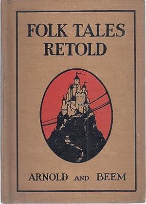 FOLK TALES RETOLD: Arnold, Margaret Gordon