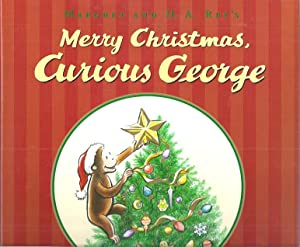 MARGRET AND H.A. REY'S MERRY CHRISTMAS, CURIOUS: Hapka, Cathy